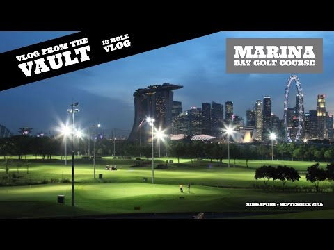 Marina Bay Golf Course, Singapore - 18 Hole Vlog from the Vault