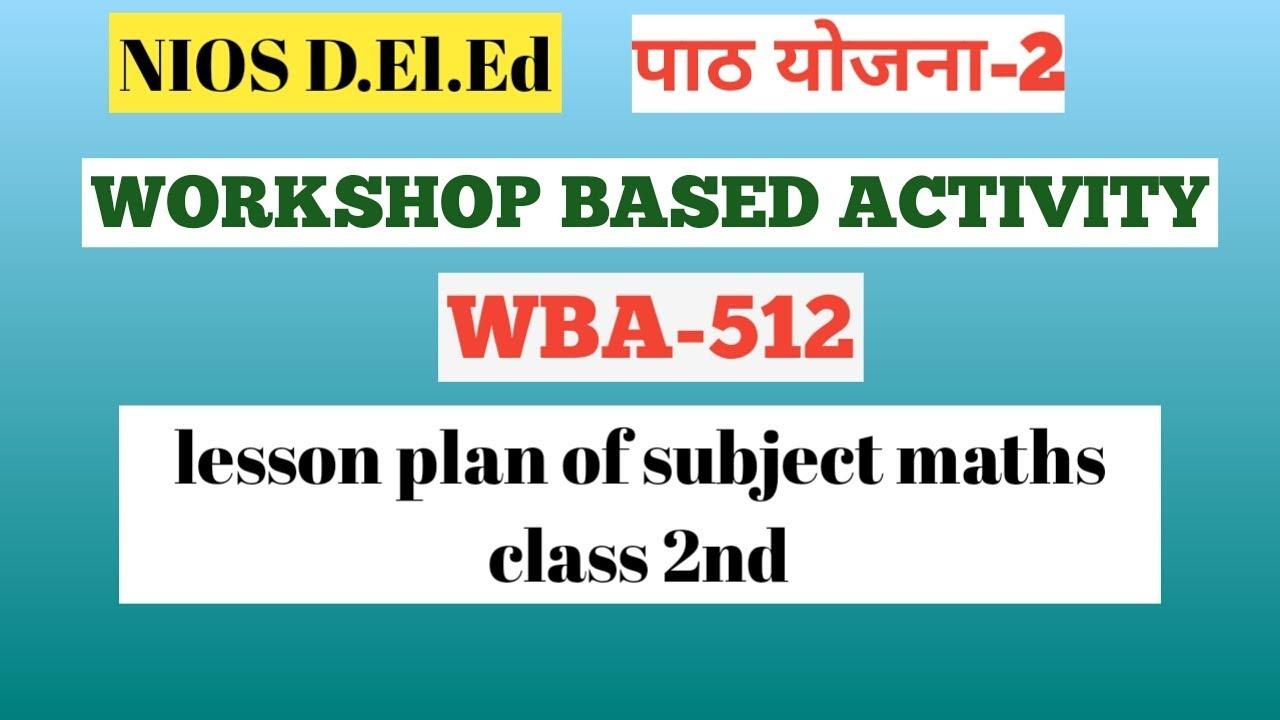 Workshop based activity WBA/ पाठ योजना-2/lesson plan-2/math ...