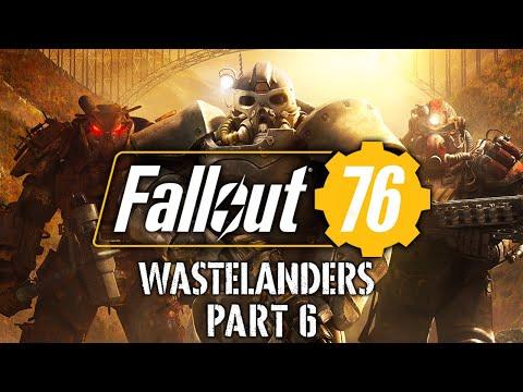 Fallout 76: Wastelanders - Part 6 - Raiding Places