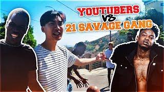 YOUTUBERS Vs 21 SAVAGE GANG (SLAUGHTERGANG)