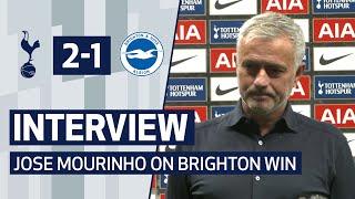 INTERVIEW | JOSE MOURINHO ON BRIGHTON WIN | Spurs 2-1 Brighton