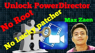 Cara Unlock Power Director no Root (Menghilangkan Watermark)