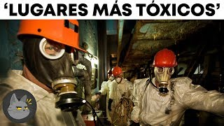 10 Most Toxic Places On Our Planet