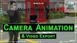 Moviestorm Teil-3 | wie kann man das erstellen von 3d-animation movie in hindi | Moviestorm Kamera-animation