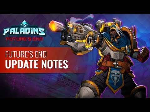 Paladins - Future's End : Update Notes VOD