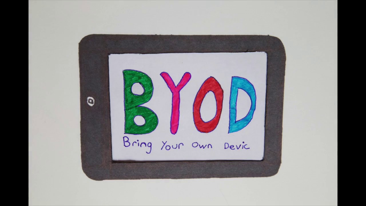 BYOD - Bring Your Own Device - ETEC 510
