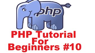PHP Tutorial for Beginners 10 # Arrays in PHP