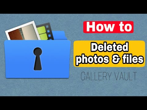 how to gallery vault backup    gallery vault deleted photo recovery     techonly