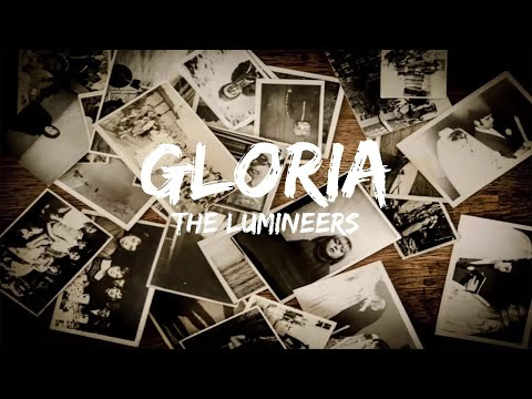 The Lumineers - Gloria (Lyrics)