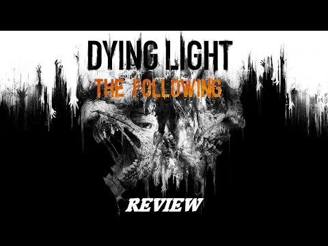 Review ~ Dying Light: The Following (Feat. Shishi) (HD)(PC)