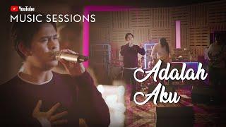 """Adalah Aku"" YouTube Music Session - Cakra Khan"