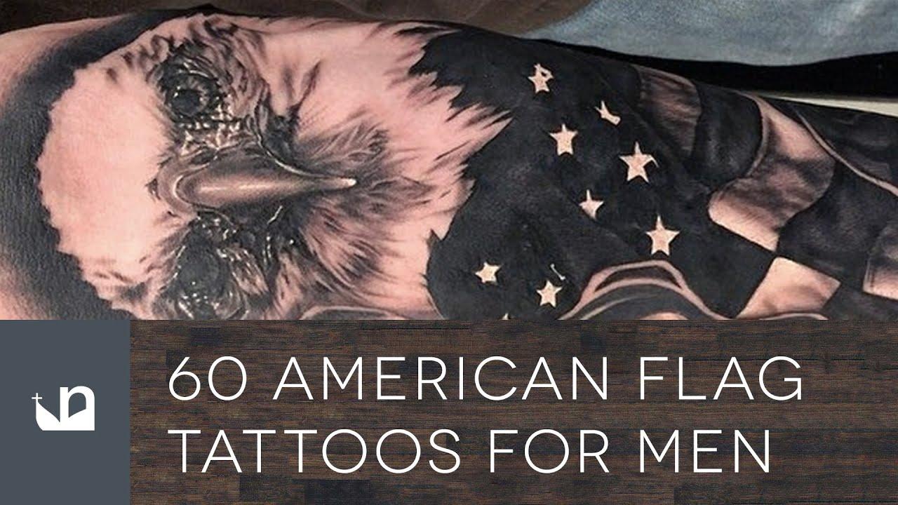 60 American Flag Tattoos For Men Youtube