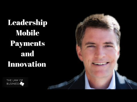 Leadership, Mobile Payments and Innovation
