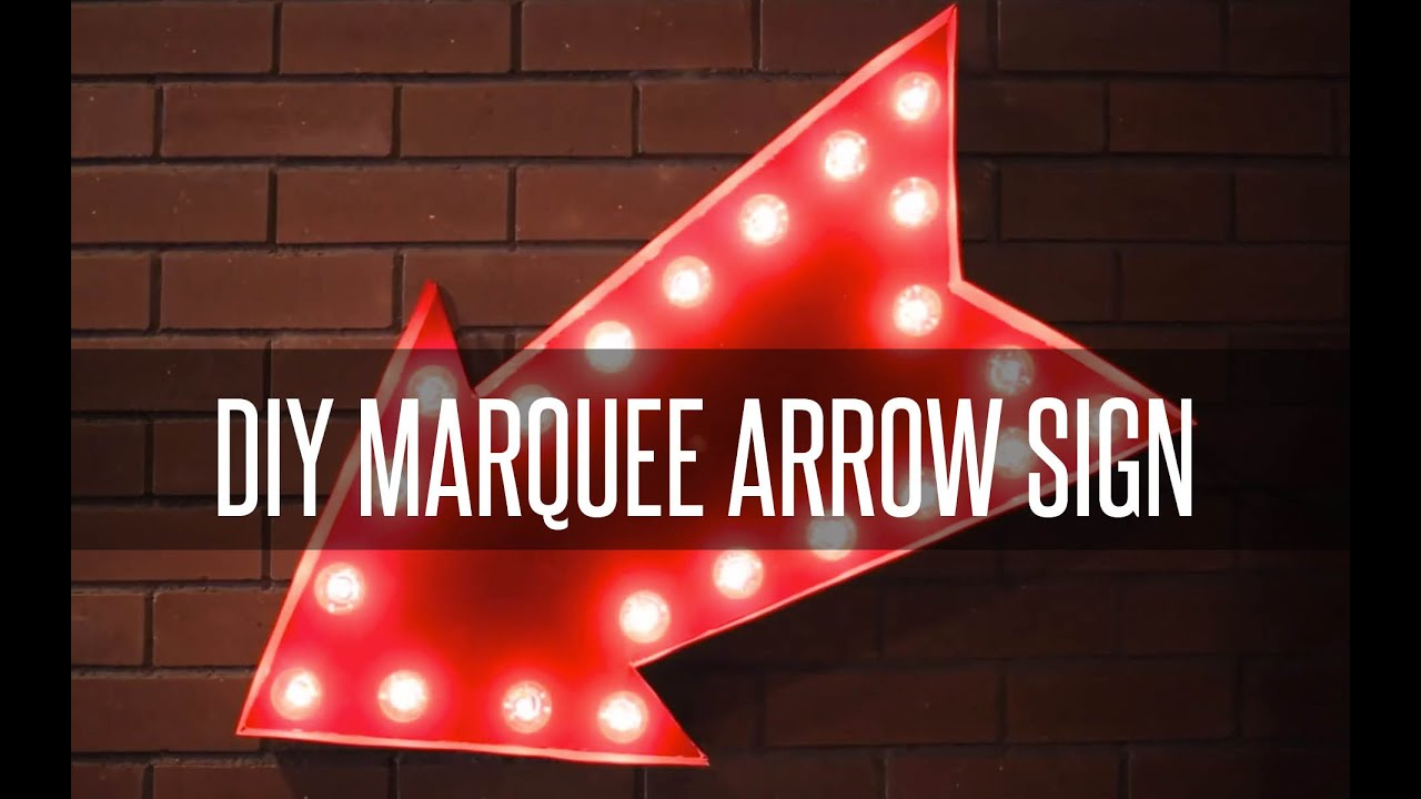 Attractive DIY MARQUEE ARROW SIGN - YouTube QI27