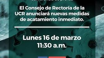 Conferencia de prensa: El Consejo de Rectoría anunciará nuevas medidas de acatamiento inmediato.