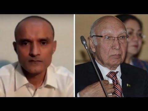 No Conclusive Evidence Against Indian Spy Says Sartaj Aziz