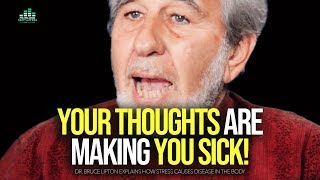 Change Your Thoughts: CHANGE EVERYTHING - Bruce Lipton