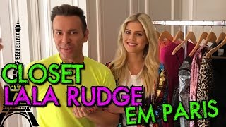 CLOSET DA LALA RUDGE EM PARIS | #HottelMazzafera