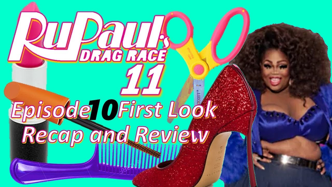 RuPaul's Drag Race Season 11 Episode 10 First Look PReview