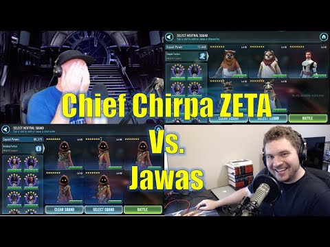 Star Wars Galaxy of Heroes: Zeta Chief Chirpa + Ewok Rework vs. Jawas!