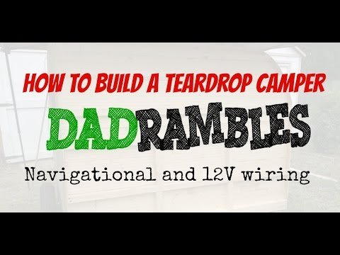 teardrop camper wiring diagram 1995 toyota camry how to build a 13 electrial 12v youtube