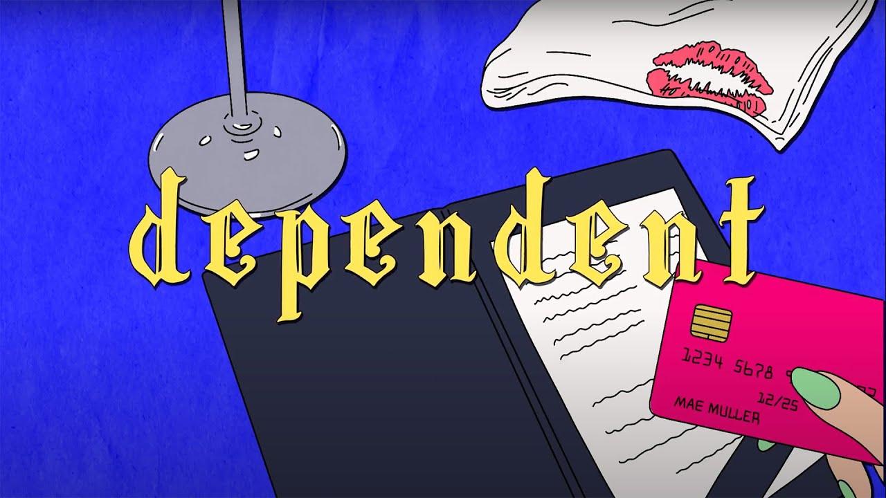 Arti Lirik dan Terjemahan Mae Muller - Dependent