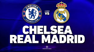 🔴 CHELSEA - REAL MADRID // CHAMPIONS LEAGUE // ClubHouse
