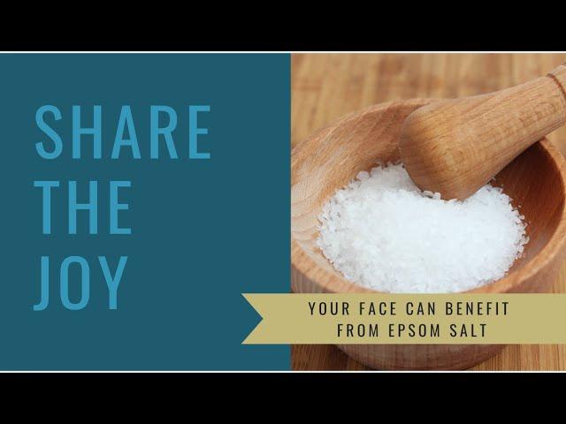 Share the Joy #118 Your face on Epsom Salt