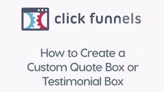 ClickFunnels - How zu ein individuelles Angebot Erstellen-Box oder Testimonial-Box