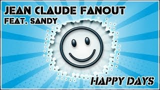 01 - Jean Claude Fanout - Happy Days (Radio Edit)
