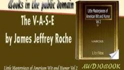 The V A S E by James Jeffrey Roche Audiobook
