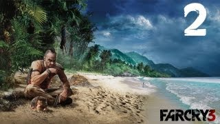 FAR CRY 3 Lets play Gameplay Walkthrough Part 2 - Mission 2 -  Down in Amanaki Town [HD]
