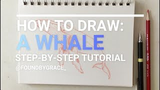 How To Draw: A Whale | Step by Step Tutorial