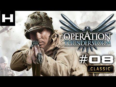 Operation Thunderstorm Walkthrough Part 08  