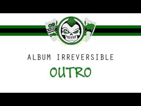 Ultras Helala Boys : Outro - Album IRREVERSIBLE