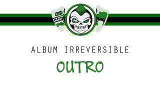Ultras Helala Boys : Outro - Album IRREVERSIBLE