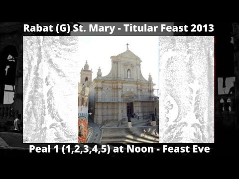 Rabat (G) St. Mary - Feast St. Mary 2013 - Peal 1 (1,2,3,4,5) - 5 Bells / 7