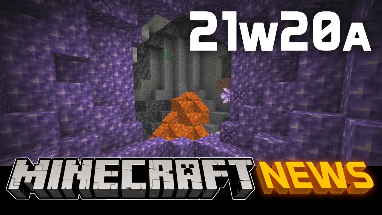 What's New in Minecraft Snapshot 21w20a?