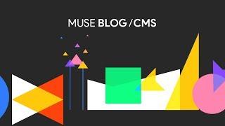 Muse Blog / CMS v2 | Tutorial