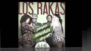 Los Rakas ft E-40 - Pimpin