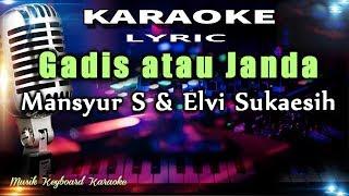 Download Gadis atau Janda Karaoke Tanpa Vokal