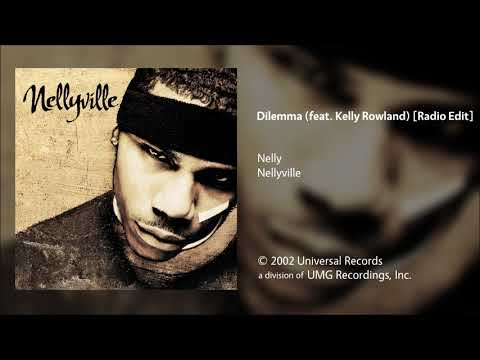 Nelly - Dilemma (feat. Kelly Rowland) [Radio Edit]