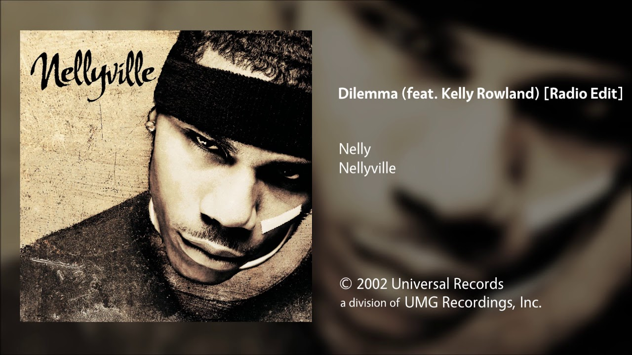 Download Nelly - Dilemma (feat. Kelly Rowland) [Radio Edit]