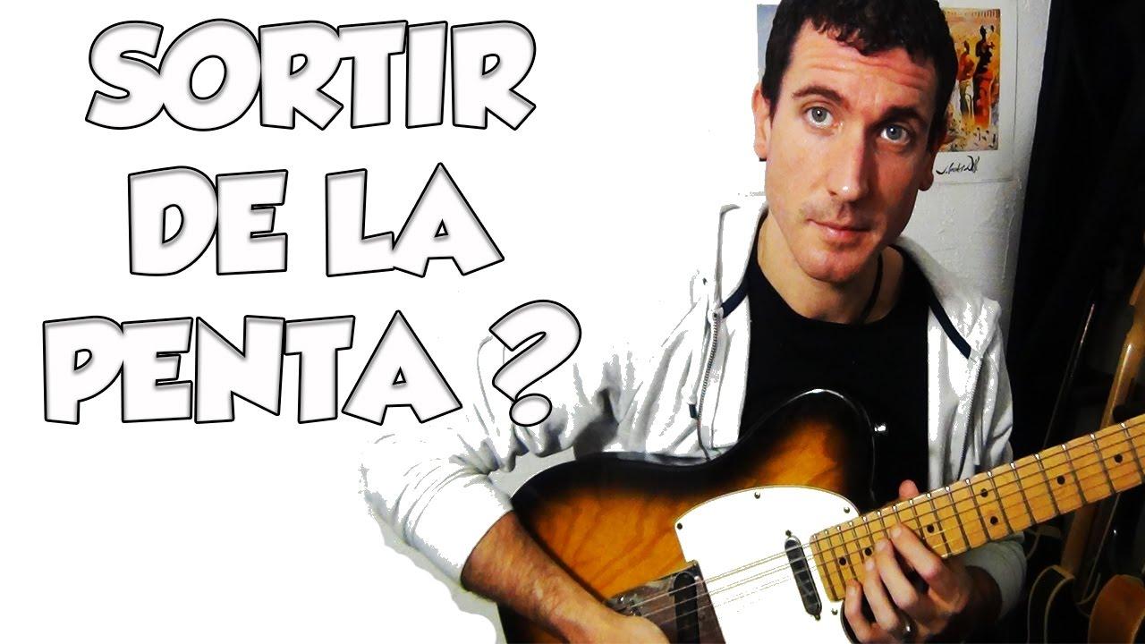 SORTIR DE LA PENTA ? - LE GUITAR VLOG 183