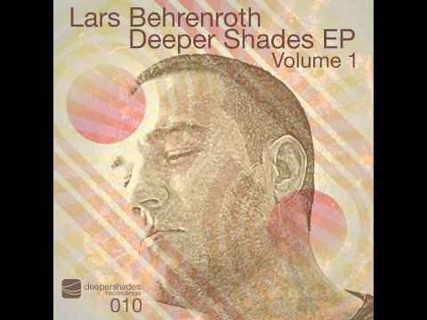 Lars Behrenroth - Are You Sure? (Deeper Shades Ep Vol.1) - Deeper Shades Recordings