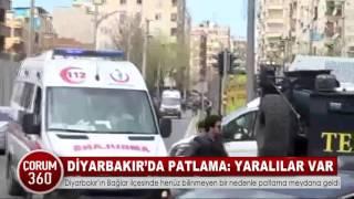 DİYARBAKIR'DA PATLAMA: YARALILAR VAR