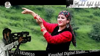 Hath Kata poyni dachiye || Himachali song || sapna ghandrav & prmod gazta || kaushal digital studio