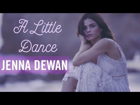 A Little Dance    Jenna Dewan