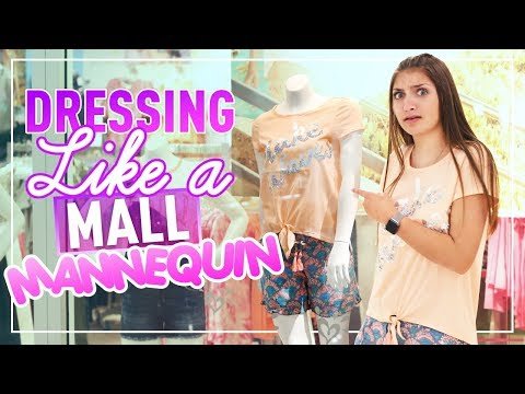 5 Days of Dressing Like a MALL MANNEQUIN!! | Kamri Noel
