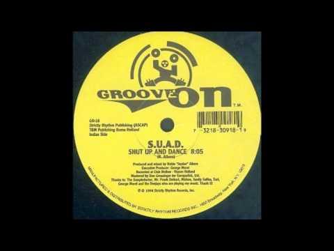 S.U.A.D. - Shut Up And Dance